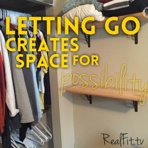 Letting Go Creates Space
