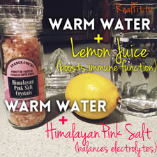 2 Simple Things To Do First Thing in The Morning (fresh lemon + Himalayan pink salt)