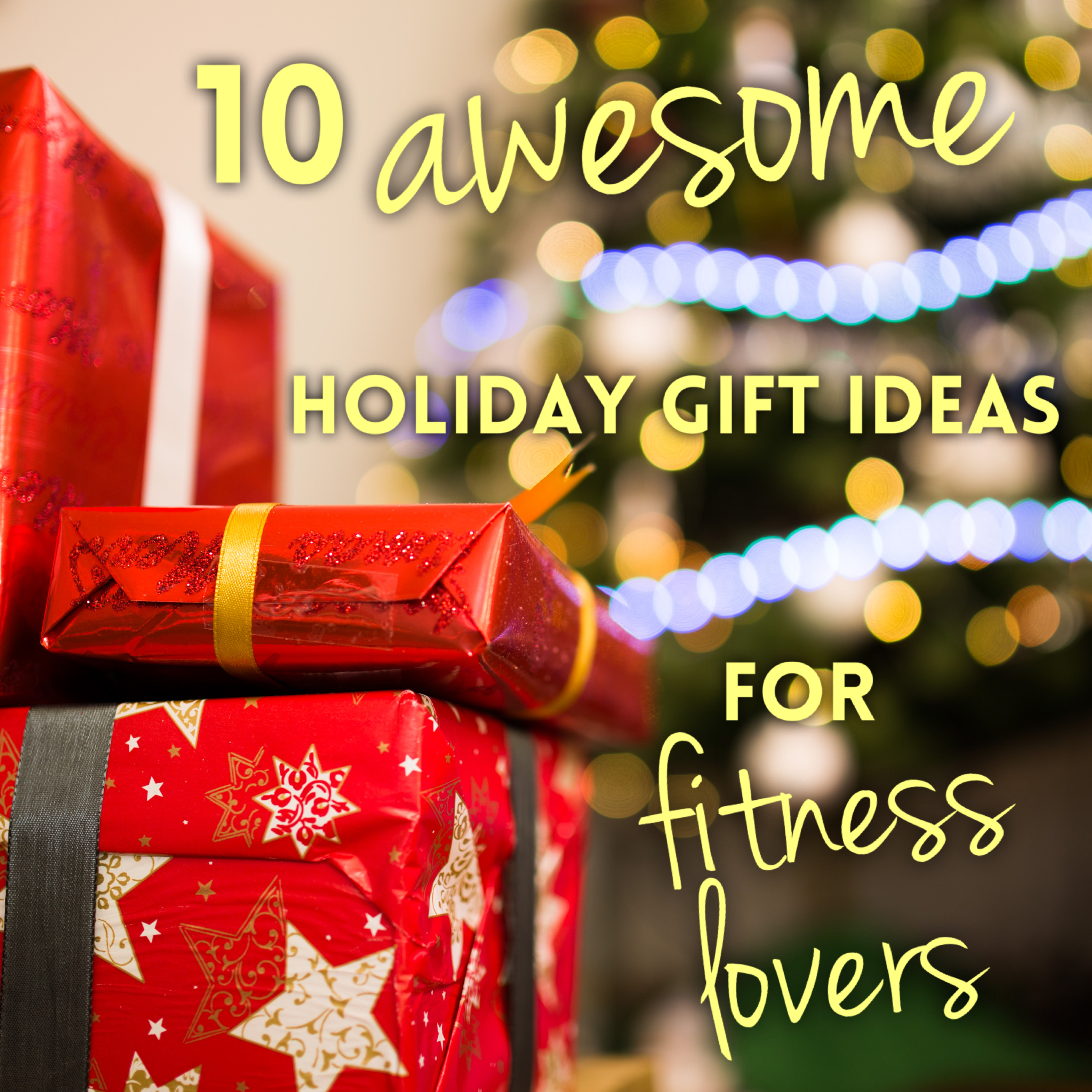 10 awesome gift ideas for fitness lovers in your life