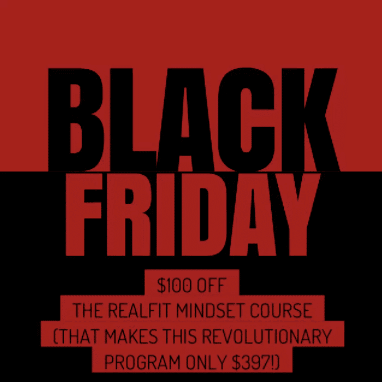 Black Friday – Nov 30th: $397 for the Mindset Course!