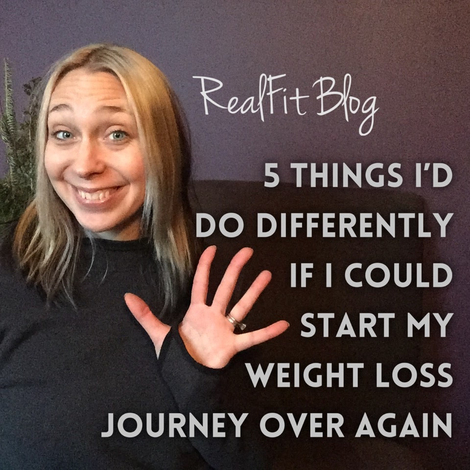 5 Things I'd Do Differently If I Were To Start My Weight Loss Journey All Over Again