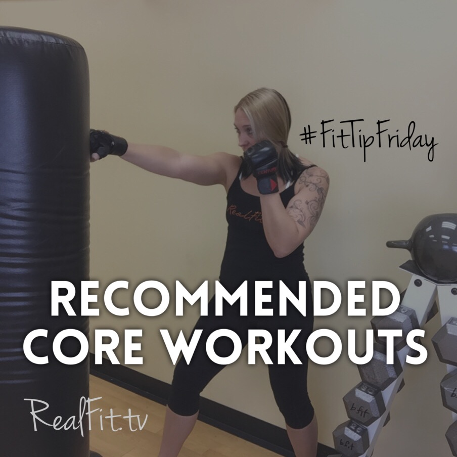#FitTipFriday: Recommended Core Workouts