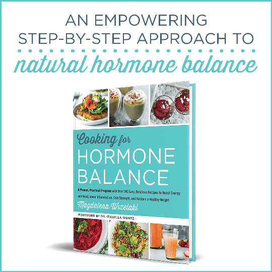An Empowering Step-By-Step Approach to Natural Hormone Balance