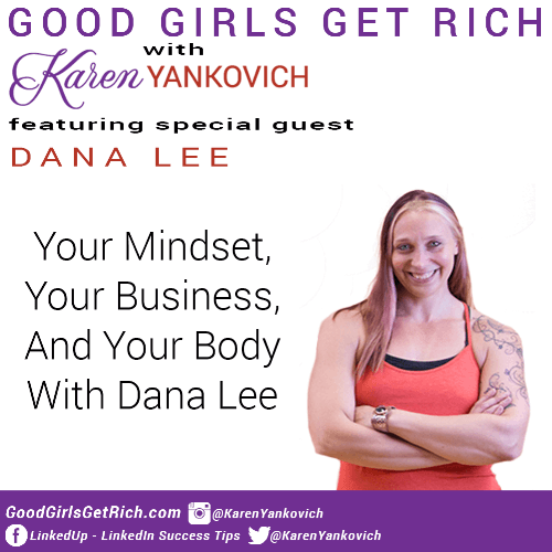 #GoodGirlsGetRich Podcast + A Crazy Story About My Past